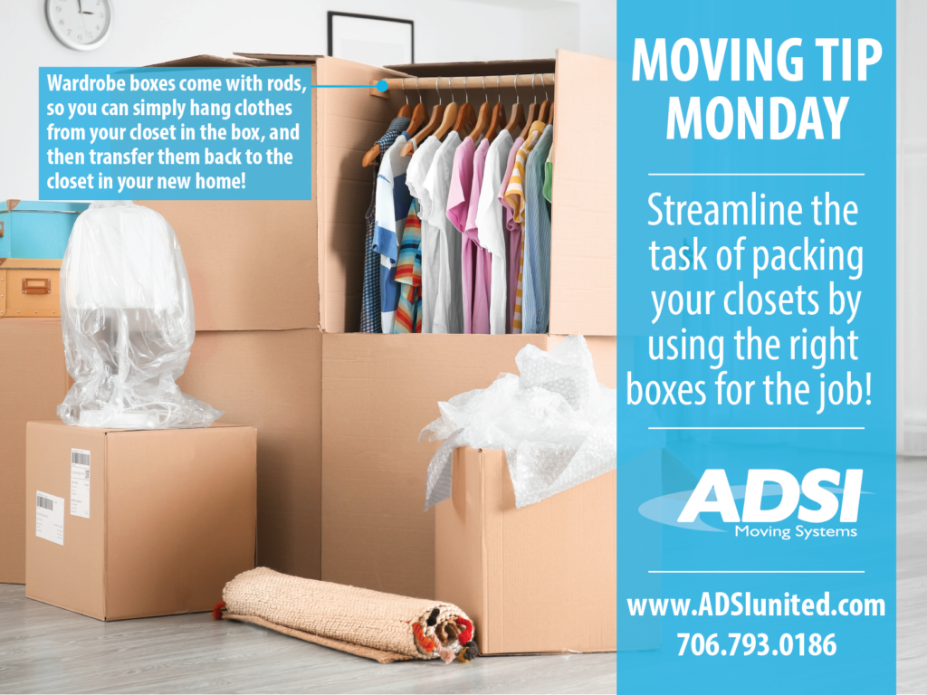 Streamline the task of packing your clothes by using the right boxes for the job. Wardrobe boxes come with rods so you can simply hang clothes from your closet into the box and transfer them back to the closet in your new home.